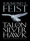 Talon of the Silver Hawk (eBook): Riftwar: Conclave of Shadows Series, Book 1